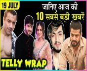 Watch how excited Karishma Tanna is for Naagin 4, famous tik toker Amir Siddiqui comes in the supports ofFaisu & Team 07,Karan Patel is all set to enter Khatron ke khiladi 10. click on the video to know the whole story of Telly Wrap on TellyMasala.