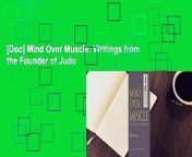 Mind Over Muscle: Writings from the Founder of Judo By : Yukimitsu KanoClick Here : https://cbookdownload7.blogspot.co.uk/?book=1568364970